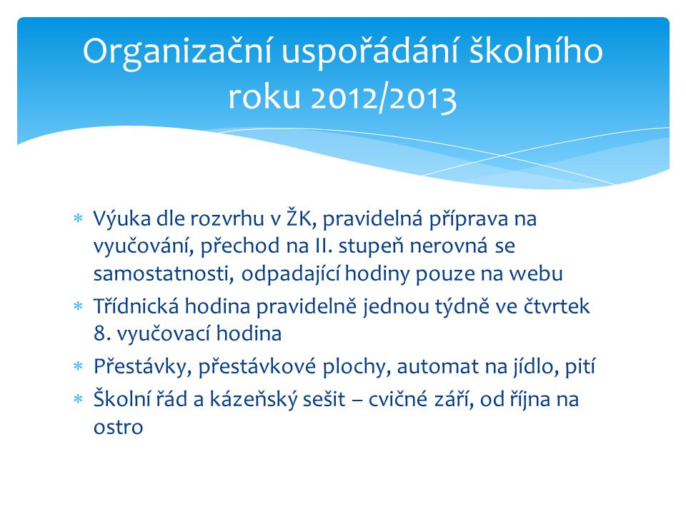 Organizační uspořádání školního roku 2012/2013
