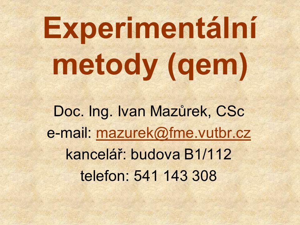 Experimentální metody (qem)
