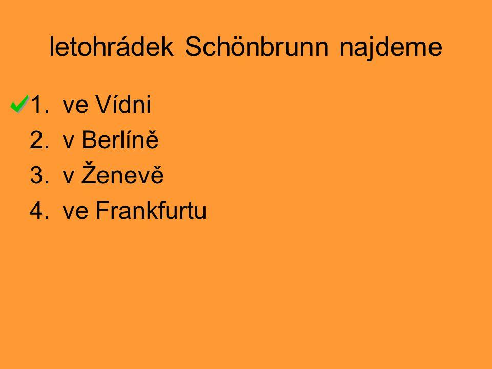 letohrádek Schönbrunn najdeme