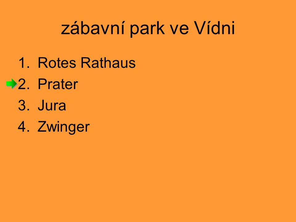 zábavní park ve Vídni Rotes Rathaus Prater Jura Zwinger 1 2 3 4 5