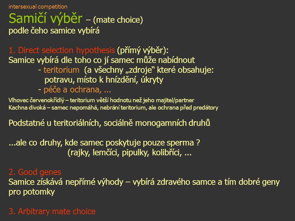Samičí výběr – (mate choice)