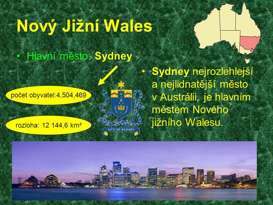 Nový Jižní Wales Hlavní město: Sydney