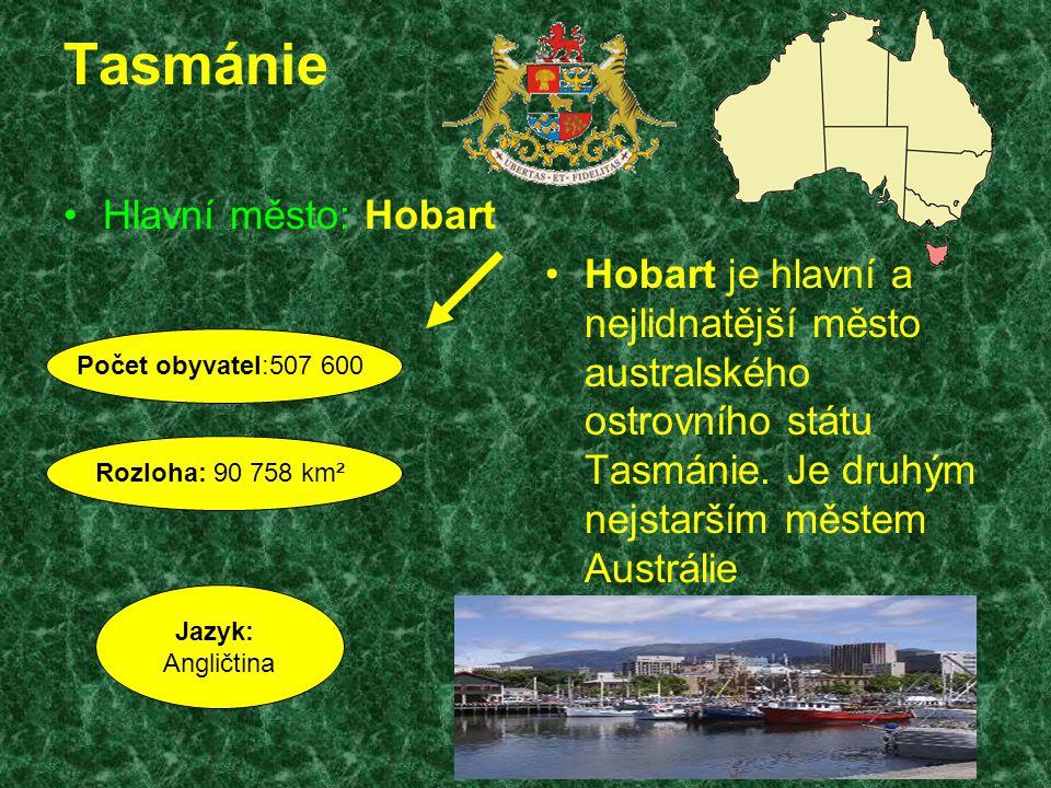 Tasmánie Hlavní město: Hobart