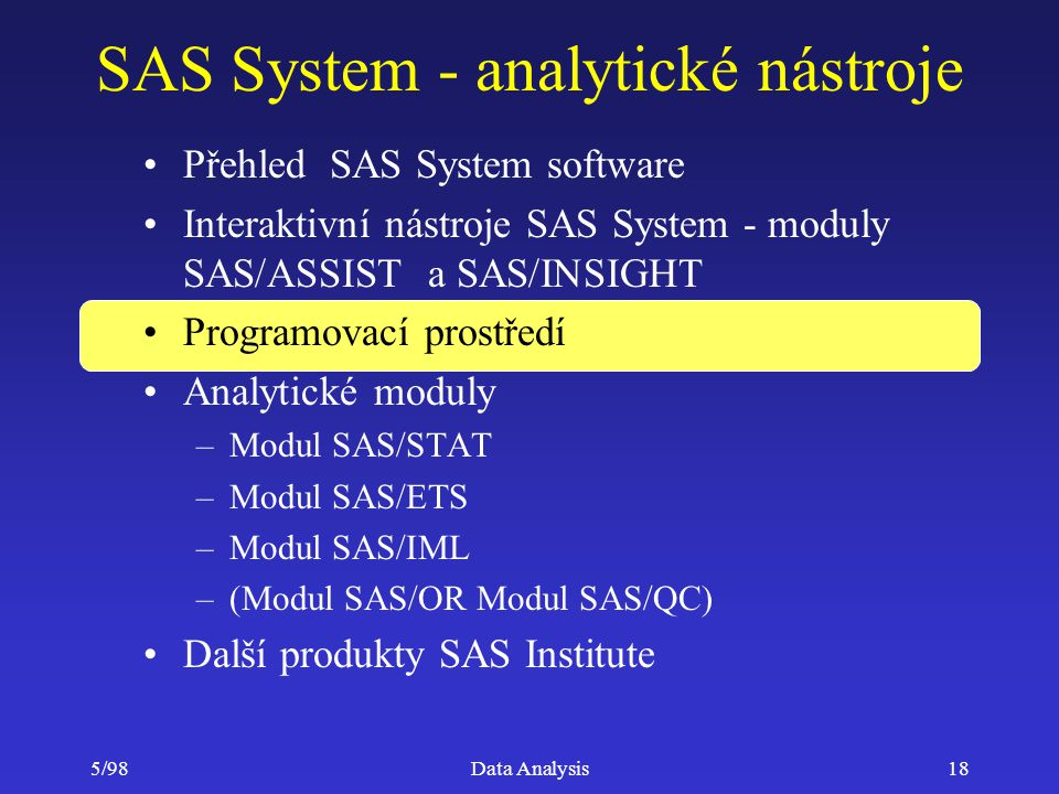 SAS System - analytické nástroje