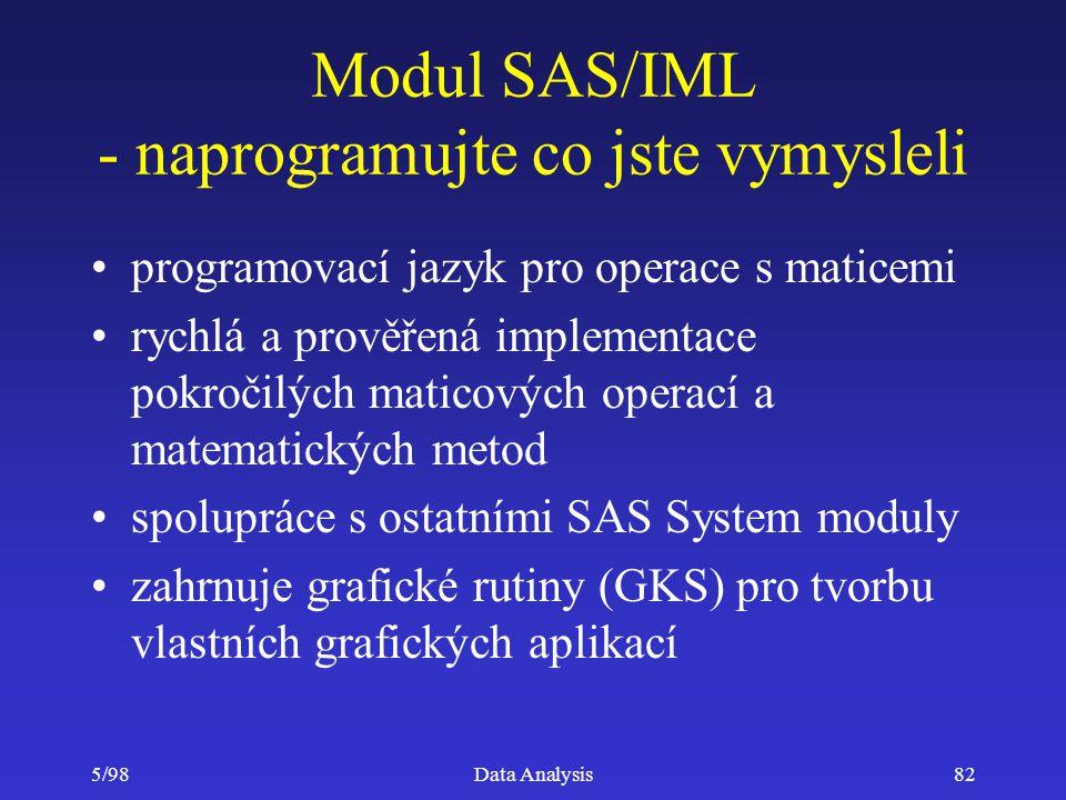 Modul SAS/IML - naprogramujte co jste vymysleli