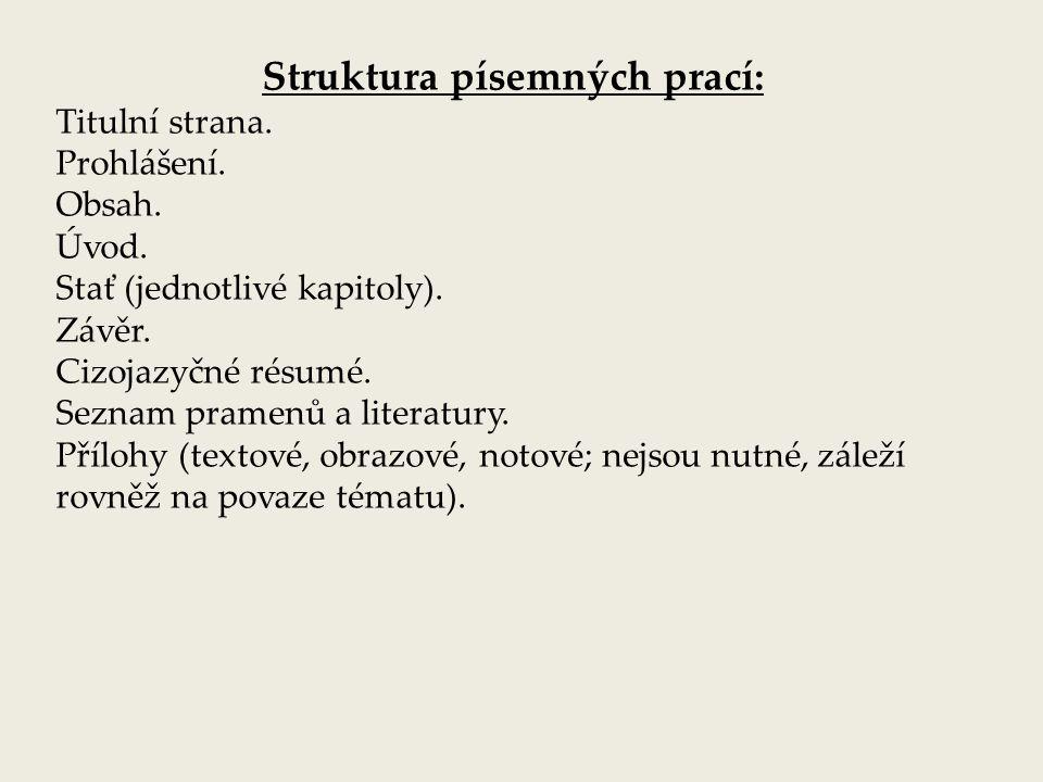 Struktura písemných prací: