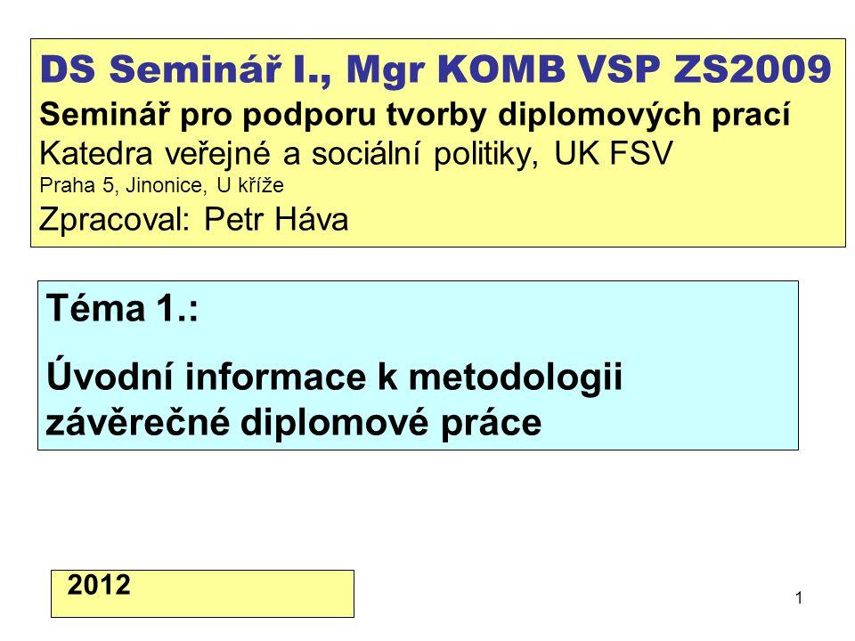 Úvodní informace k metodologii závěrečné diplomové práce