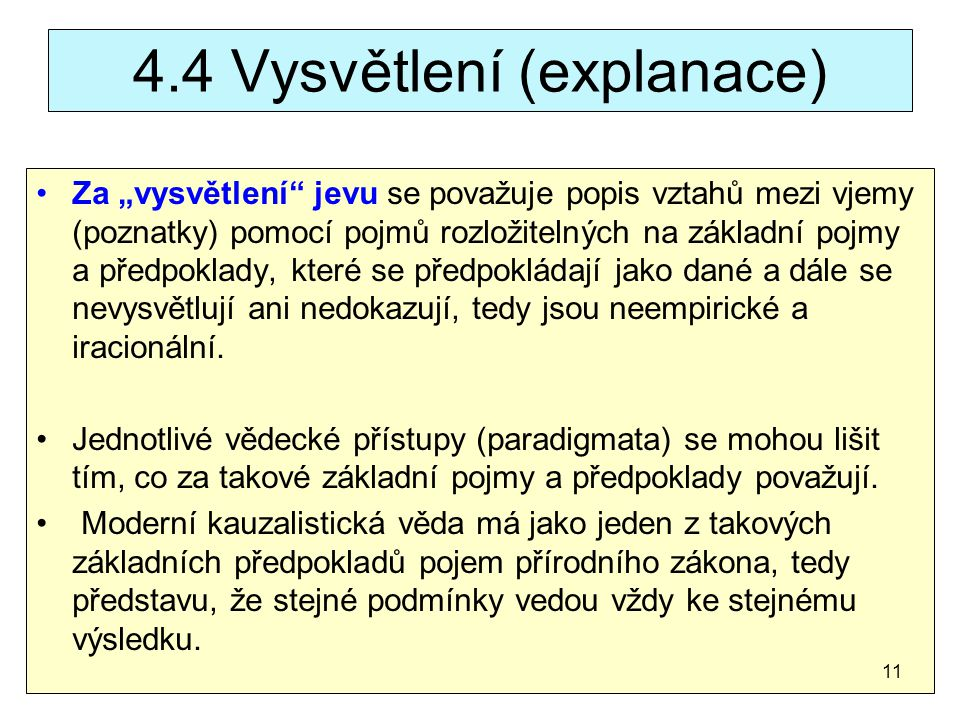 4.4 Vysvětlení (explanace)