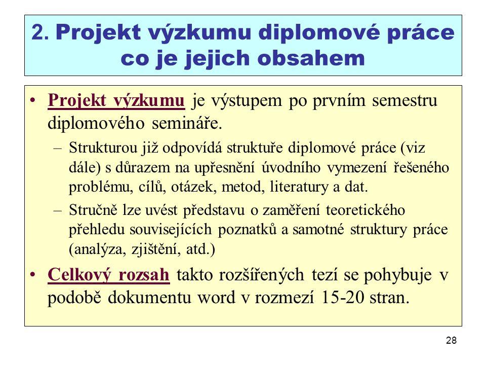 2. Projekt výzkumu diplomové práce co je jejich obsahem