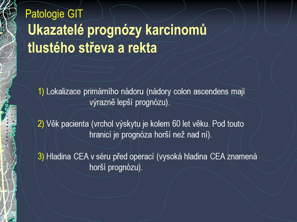 Ukazatelé prognózy karcinomů tlustého střeva a rekta