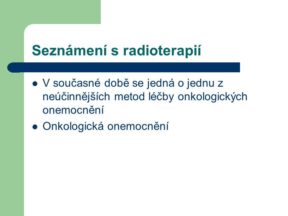 Seznámení s radioterapií