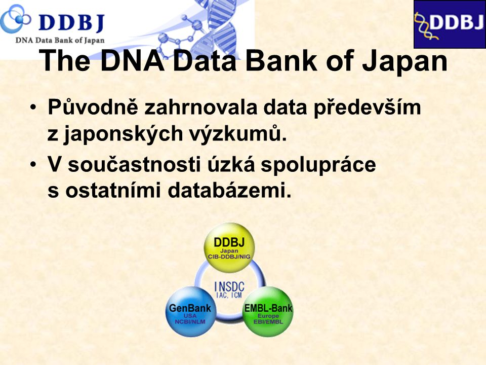 The DNA Data Bank of Japan