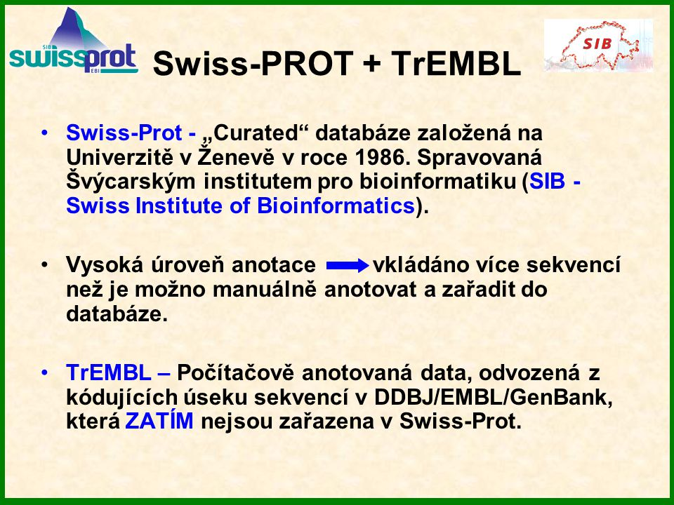 Swiss-PROT + TrEMBL