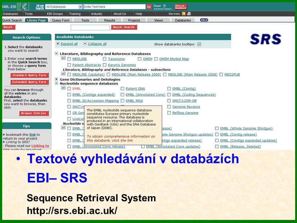 Textové vyhledávání v databázích EBI– SRS Sequence Retrieval System