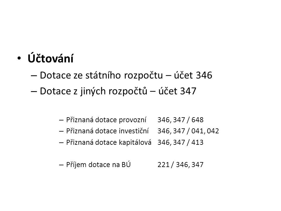Účtování Dotace ze státního rozpočtu – účet 346