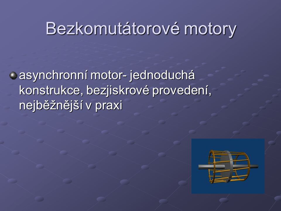 Bezkomutátorové motory