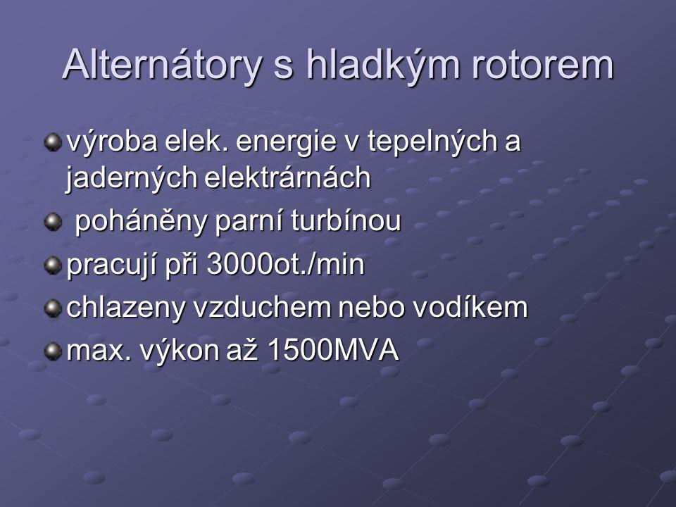 Alternátory s hladkým rotorem