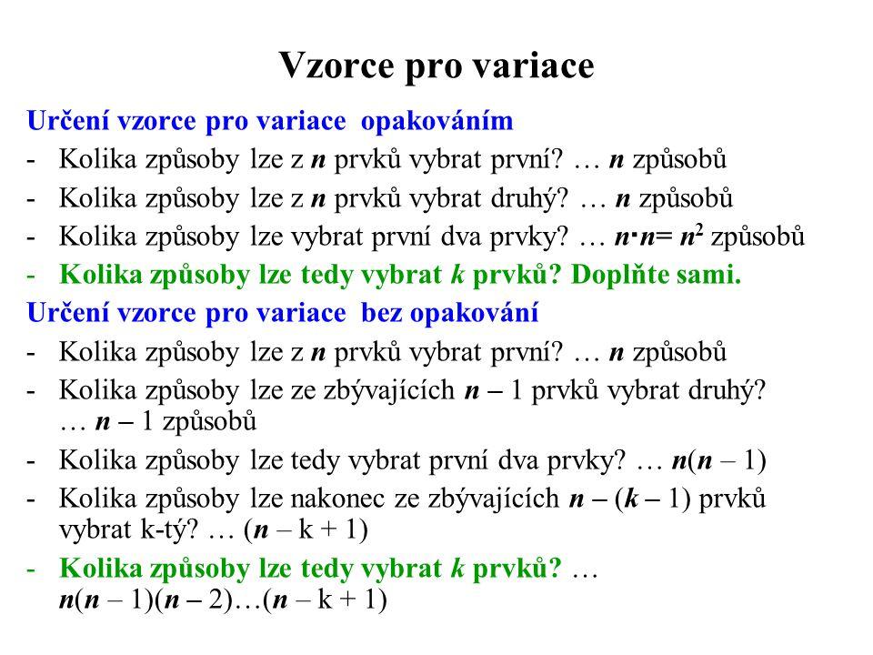 Vzorce pro variace Určení vzorce pro variace opakováním