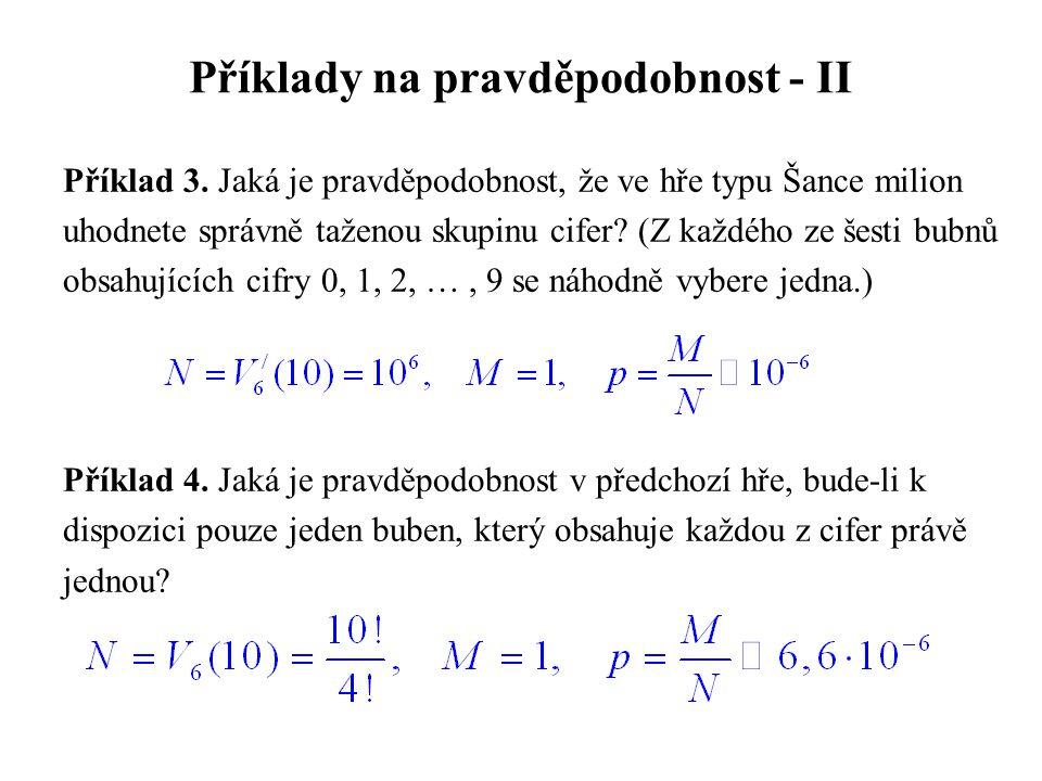 Příklady na pravděpodobnost - II