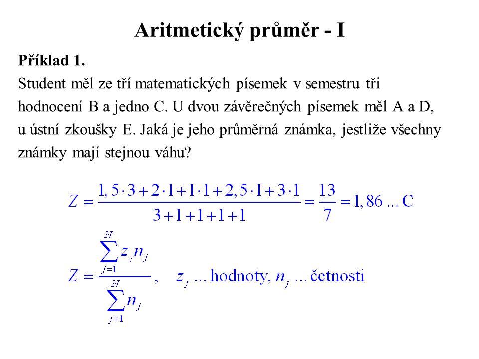 Aritmetický průměr - I Příklad 1.