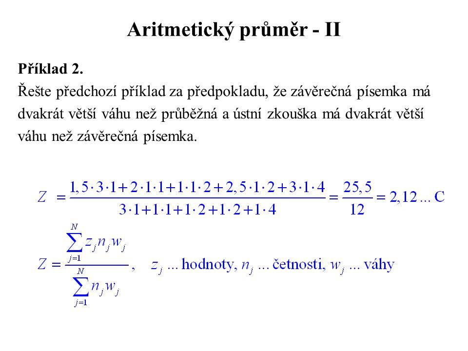 Aritmetický průměr - II