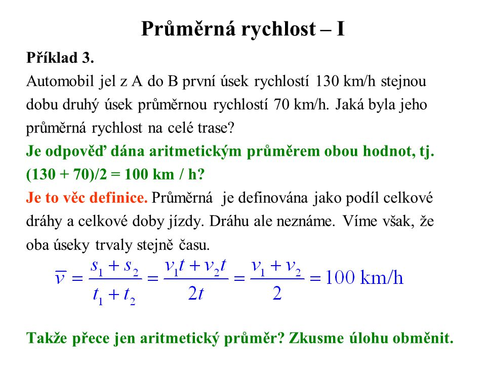 Průměrná rychlost – I Příklad 3.