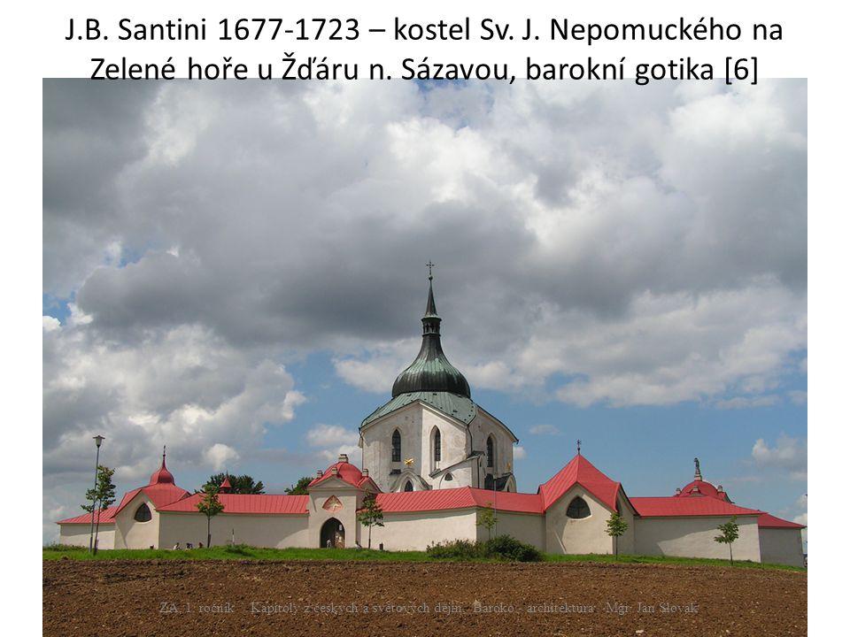 J. B. Santini 1677-1723 – kostel Sv. J
