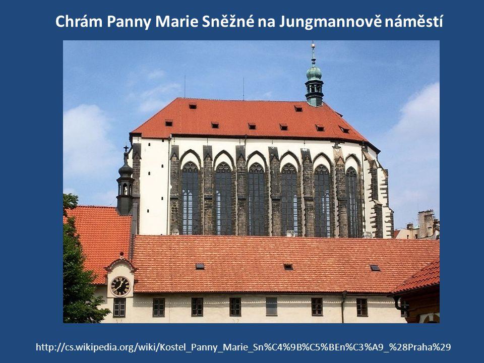 Chrám Panny Marie Sněžné na Jungmannově náměstí