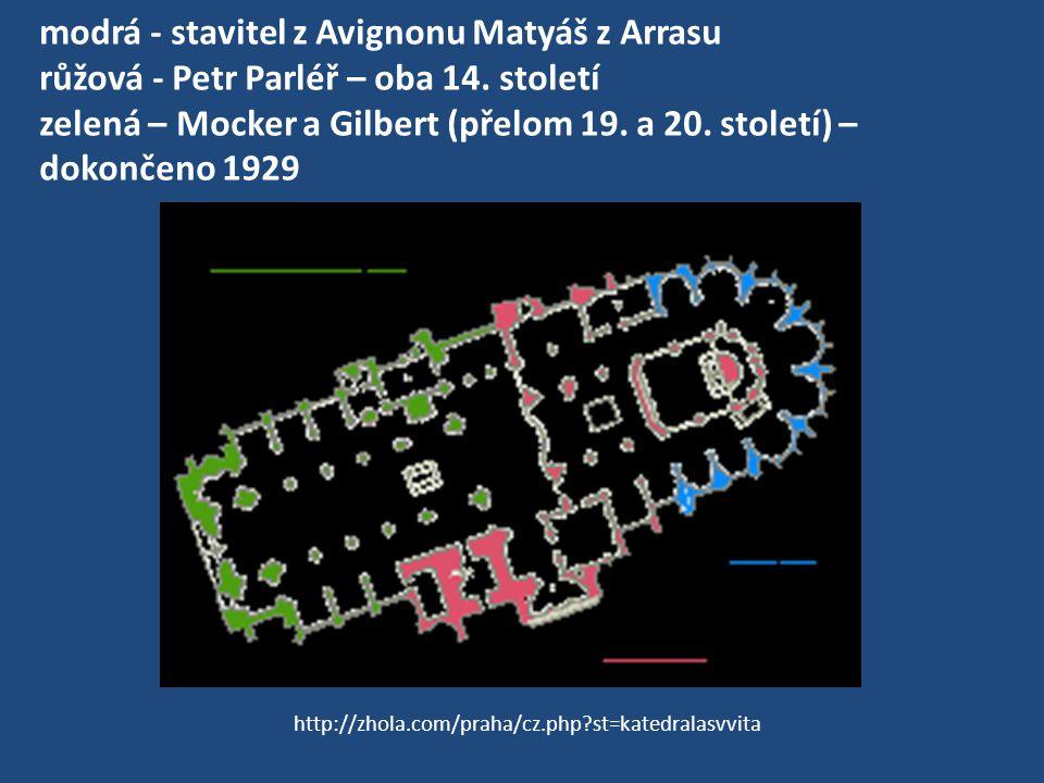 modrá - stavitel z Avignonu Matyáš z Arrasu růžová - Petr Parléř – oba 14. století zelená – Mocker a Gilbert (přelom 19. a 20. století) – dokončeno 1929