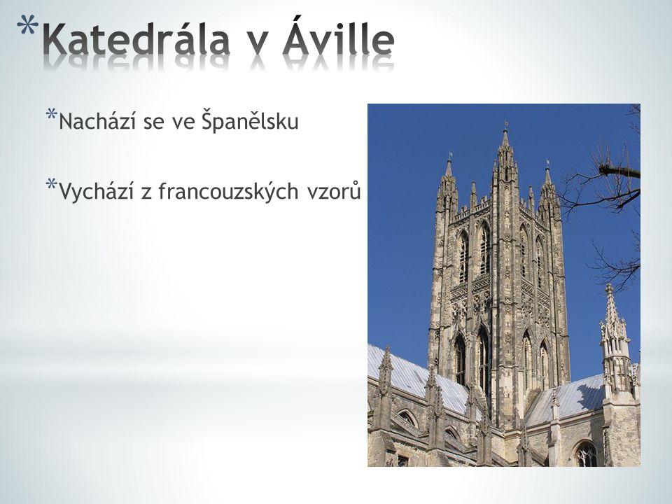 Katedrála v Áville Nachází se ve Španělsku