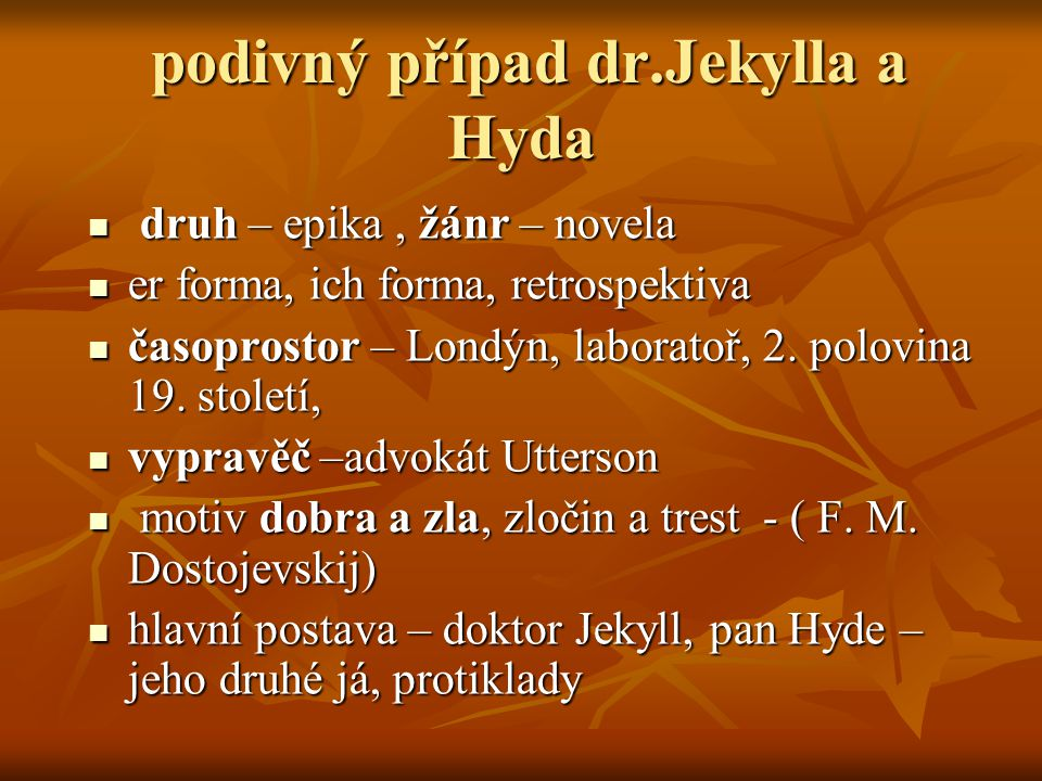 podivný případ dr.Jekylla a Hyda