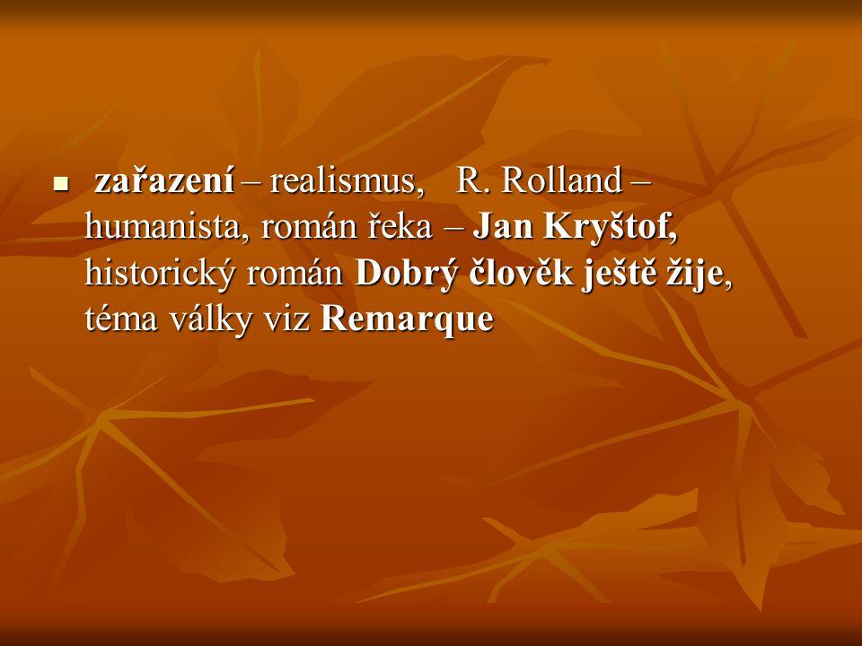 zařazení – realismus, R.