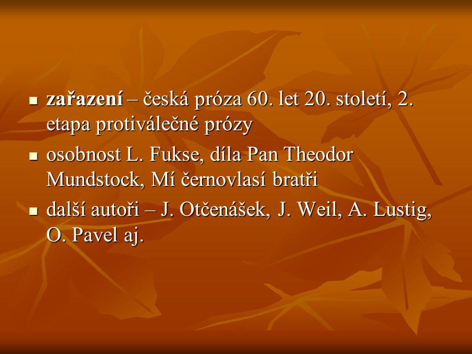 zařazení – česká próza 60. let 20. století, 2. etapa protiválečné prózy