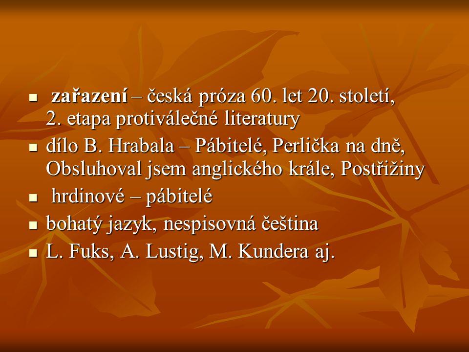 zařazení – česká próza 60. let 20. století, 2