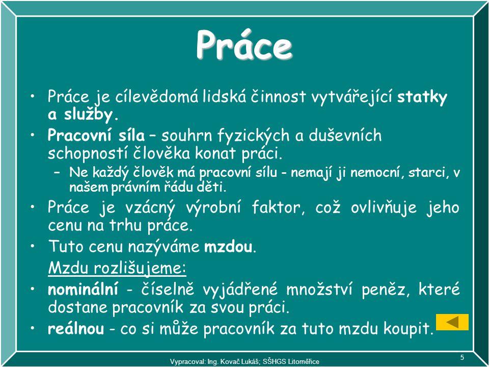 Vypracoval: Ing. Kovač Lukáš; SŠHGS Litoměřice