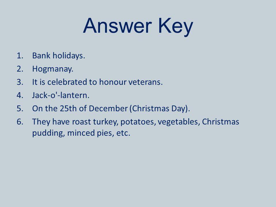 Answer Key Bank holidays. Hogmanay.