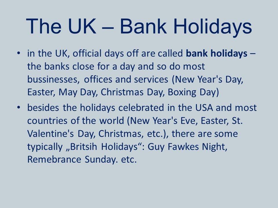 The UK – Bank Holidays