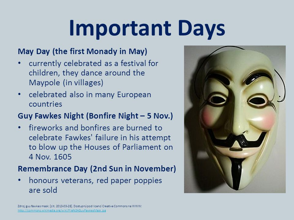 Important Days May Day (the first Monady in May)