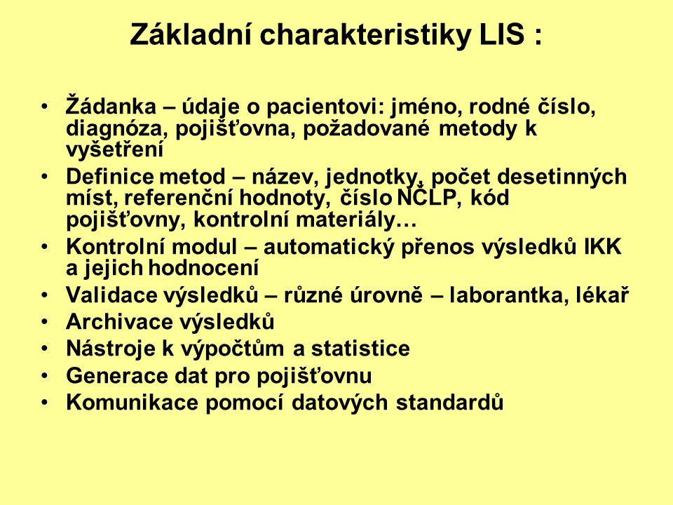 Základní charakteristiky LIS :
