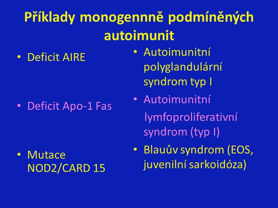 Příklady monogennně podmíněných autoimunit
