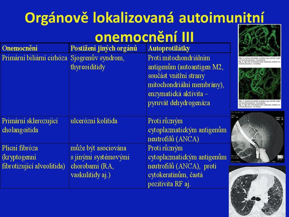 Orgánově lokalizovaná autoimunitní onemocnění III