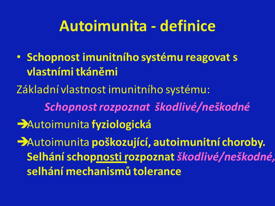 Autoimunita - definice