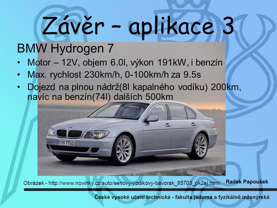 Závěr – aplikace 3 BMW Hydrogen 7