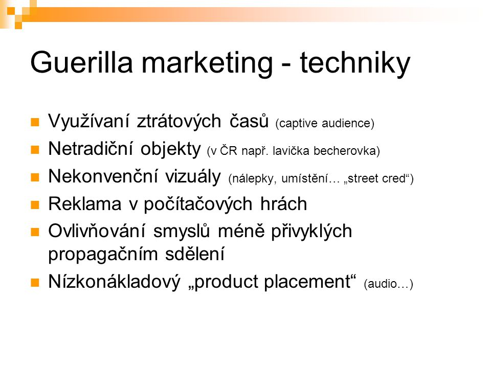 Guerilla marketing - techniky