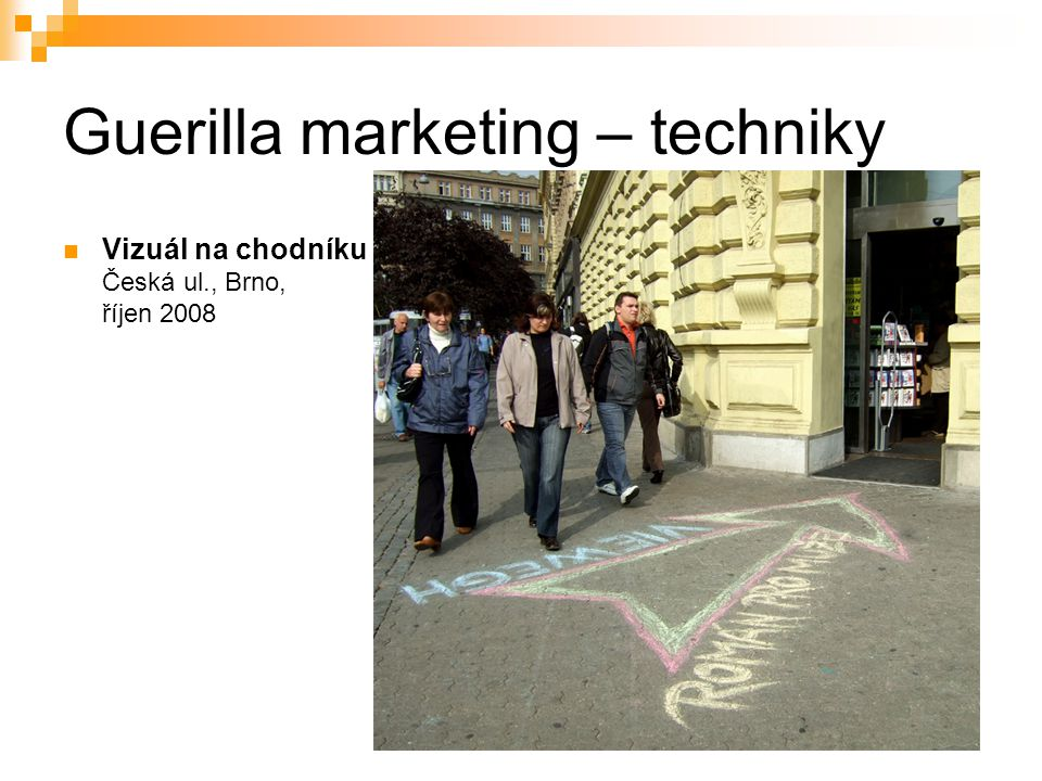 Guerilla marketing – techniky