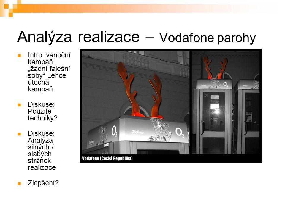Analýza realizace – Vodafone parohy