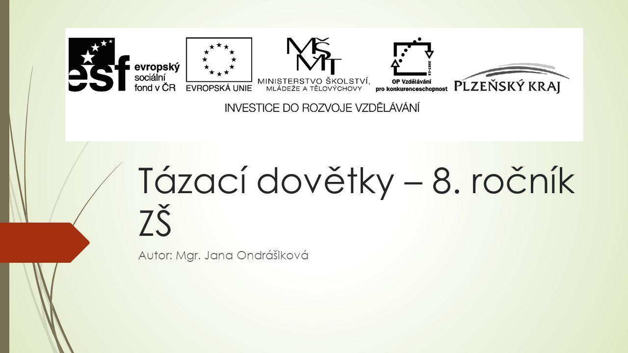 Tázací dovětky – 8. ročník ZŠ