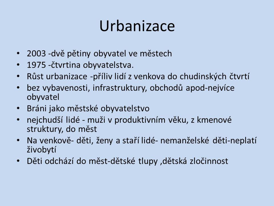Urbanizace 2003 -dvě pětiny obyvatel ve městech