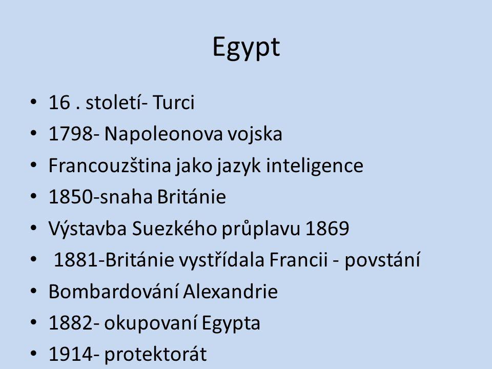 Egypt 16 . století- Turci 1798- Napoleonova vojska