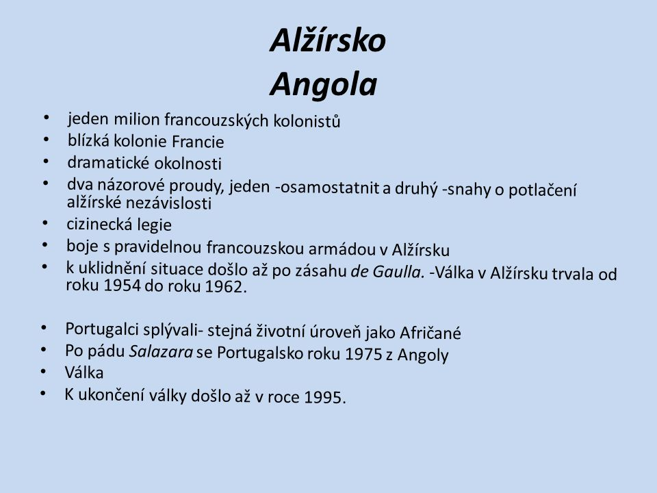 Alžírsko Angola jeden milion francouzských kolonistů